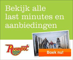 Roompot Vakanties, Bekijk alle last minutes en aanbiedingen, Boek nu!