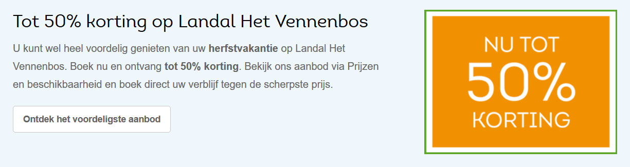 Landal Het Vennenbos: Tot 50% korting aanbieding